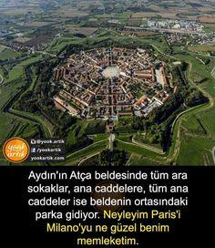Atça  - Aydın. Keşke her yer böyşe olsa... Bodrum, Antalya, Izmir, Kili, Bursa, Beautiful World, Beautiful Places, Places To Visit, Nature