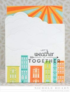 Weather It Together Card by Nichole Heady (Blue Skies stamp/dies set, Blue Skies Cover Plate, City Scene) Cool Cards, Diy Cards, Make Your Own Card, February 2015, Card Making Inspiration, Sympathy Cards, Copics, Paper Cards, Creative Cards