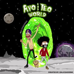 Ayo and Teo World - Created by Alice Adorno Inspired byRick and Morty #ayo #teo #lit #dance #digitalart #art #cartoon #anime #planet #illustration #rickandmorty #netflix