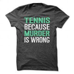 Tennis Shirt - #sweatshirt #clothes. SIMILAR ITEMS => https://www.sunfrog.com/No-Category/Tennis-Shirt-86348888-Guys.html?id=60505