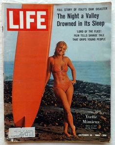 Yvette Mimeux Surfer Girl Kildare Italy Dam Disaster 1963 October Life Magazine