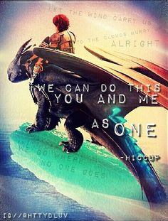 HTTYD2 Best quote in the whole movie, well except for the heart of a chief and the soul of a dragon quote and Hiccup's speech that freed Toothless from the spell.<-- And you know every other quote in the whole movie :P