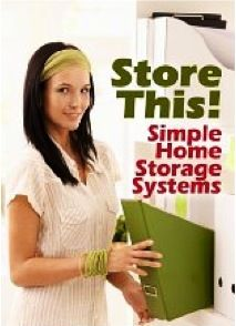 FREE e-Book: Store This!  {storage and organizing tips} #organizing