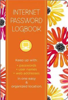 Internet Password Logbook - Botanical: Keep Track Of: Usernames, Passwords, Web Addresses in One Easy & Organi...