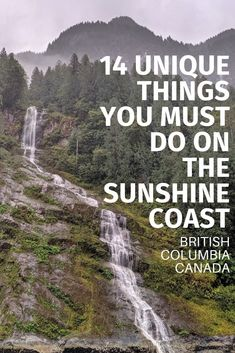 Discover 14 unique things to do on the Sunshine Coast, BC, one of the most underrated and beautiful regions in all of Canada! Vancouver Travel, Vancouver Island, Sunshine Coast Bc, Wilderness Resort, Canadian Travel, Mountain Range, Mountain Biking, British Columbia, Cool Places To Visit