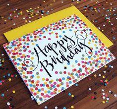 tarjetas de credito credit card Confetti Birthday Cards with Handwritten Typography, Boxed Set of Notes Handmade Birthday Cards, Happy Birthday Cards, Birthday Greetings, Easy Diy Birthday Cards, Birthday Card For Grandma, Birthday Wishes, Homemade Birthday Presents, Happy Birthday Painting, Birthday Crafts