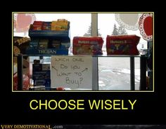 Choose wisely!!!!!!    For Funny Jokes, please go to:    http://www.its-hilarious.com/  http://itunes.apple.com/us/app/funny-hilarious-jokes/id492166165?ls=1=8