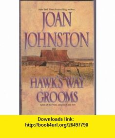 Hawks Way The Substitute Groom Joan Johnston ,   ,  , ASIN: B000TJS9GE , tutorials , pdf , ebook , torrent , downloads , rapidshare , filesonic , hotfile , megaupload , fileserve
