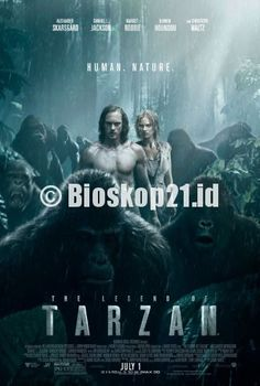 watch movie The Legend of Tarzan (2016) online - http://bioskop21.id/film/the-legend-of-tarzan-2016-2