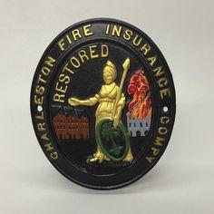 Cast Iron Charleston Fire Insurance Mark Sign Plaque John Wright Historic Repro | eBay