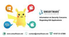 Information on Security Concerns Regarding iOS Applications Mobile App Development Companies, Ios