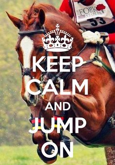 ~ keep calm and jump on ~ If you pin please give credit Thanks