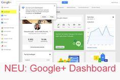Das neue #Google #Dashboard für Google Plus Seiten ist da