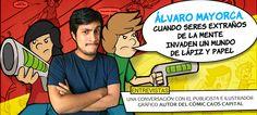 Álvaro Mayorca, cuando seres extraños de la mente invaden un mundo de lápiz y papel http://promoviendoteperu.com/entrevistas-a-peruanos/item/2531-alvaro-mayorca-cuando-seres-extranos-de-la-mente-invaden-un-mundo-de-lapiz-y-papel.html