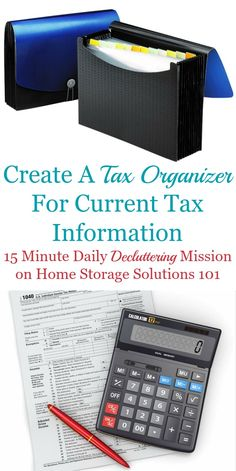 Here are simple instructions for how to create a tax organizer for the current year's tax documents, so all your paperwork is organized and ready when it's time to do taxes a mission on Home Storage Solutions 101 Financial Organization, Clutter Organization, Paper Organization, Office Organization, Storage Organizers, Financial Literacy, Declutter Home, Declutter Your Life, Decluttering