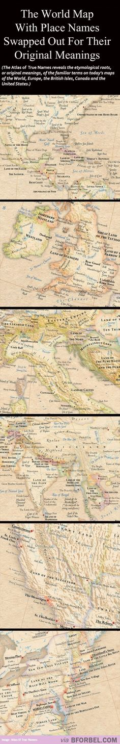 The World Map With Place Names Changed To Their Original Meanings…
