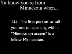 ya know youre from minnesota when | Ya Know You're From Minnesota When