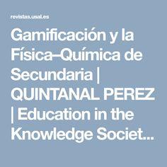 Gamificación y la Física–Química de Secundaria | QUINTANAL PEREZ | Education in the Knowledge Society (EKS)