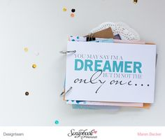 Mini Album - You may say I'm a Dreamer | von Maren