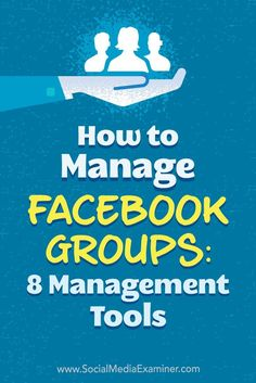 Do you have a group on Facebook?  Are you taking advantage of Facebook's group management tools?  In this article, you'll discover how Facebook group admin tools can help you create a stronger, more engaged Facebook community.
