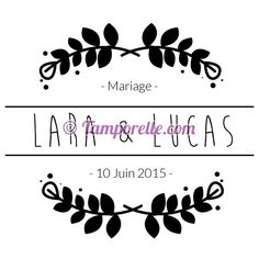 Tampon mariage laurier à personnaliser 5 cm Tamporelle Laura Lee, Carton Invitation, Invitations, Invitation Ideas, Freebies, Bridal Hair Accessories, Save The Date, Hand Embroidery, Wedding Inspiration