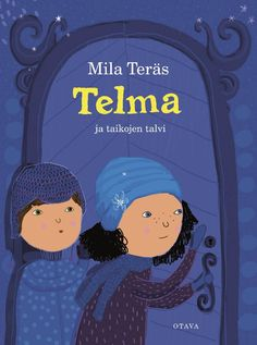 Mila Teräs - Telma ja taikojen talvi Black Friday, Milan, My Books, Family Guy, Writing, Guys, Reading, Movies, Movie Posters