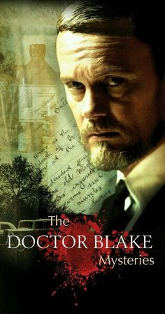 """TV SERIES - The Doctor Blake Mysteries """"2013-"""" (Genre: Mystery)  Plot: Dr. Blake left Ballarat as a young man. But now he finds himself returning to take over not only his dead father's medical practice, but also his on-call roll as the police surgeon."""