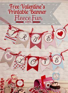 Free Valentines Day Printable Banner - True Love ♥ Fleece Fun