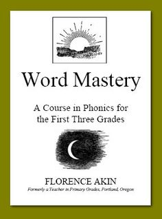 Word Mastery: A Course in Phonics for the First Three Grades-Language Arts/Spelling