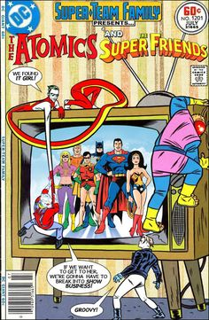 Super-Team Family: The Lost Issues!: The Atomics and The Super-Friends