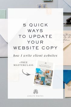 5 Ways to Update Your Website Copy | Ashlyn Writes Copywriting | In this post we are walking you through the 5 quick ways you can give your website copy an update and a peek into how we write our client websites. #copywritingforcreatives#websitecopy#websiteupdates