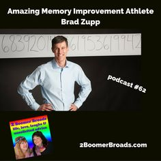 2 Boomer Broads Podcast | Memory Improvement - Brad Zupp
