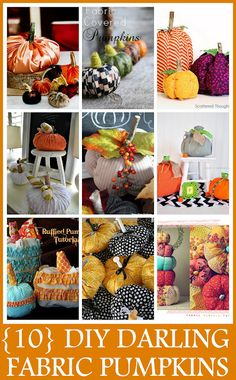 Fall Decor: {10} DARLING DIY Fabric Pumpkins #DIY #craft #fabric_pumpkins