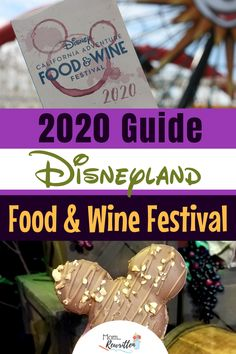 2020 guide to the Disneyland California Food and Wine Festival! Kid-friendly foods and beverages, how to maximize time and money with food photos and tips. Disneyland Secrets, Disneyland Food, Disney Food, California Food, Disneyland California, Wine Festival, Food Festival, Disney Trips, Disney Travel