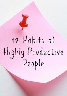 I've been getting so much more done since I started implementing these 12 habits of highly productive people! #2 and #7 are especially helpful for increasing productivity.