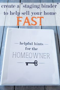 "How to create a ""staging binder"" to help sell your home fast"
