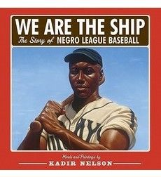 Interactive Read Aloud: We Are The Ship: The story of Negro League Baseball is a nonfiction children's book. There are a few themes, which pertain to baseball, African American history, prejuidce, acceptance and tolerance. This book is at a sixth grade reading level.