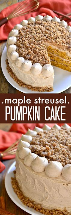 Maple Streusel Pumpkin Cake ~ Moist, delicious pumpkin cake, layered with maple cinnamon buttercream and crunchy streusel. Perfect for Thanksgiving or any fall celebration!