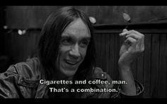 cigarretes and coffe
