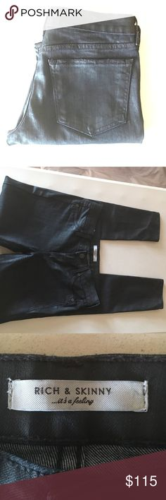 Rich & Skinny Coated Jeans! Rich and skinny coated black skinny jeans. Excellent condition like new size 27. 80% cotton 18% polyester 2% spandex 30 inch inseam. Perfect like new condition Rich & Skinny Jeans Skinny