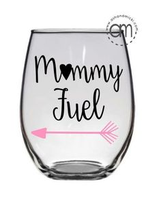 Mommy Fuel Coffee Mug Wine glass Mothers Day Mug Gifts for Mom Offered in a Wine Glass Sayings, Wine Glass Crafts, Wine Craft, Diy Wine Glasses, Painted Wine Glasses, Vinyl Glasses, Tea Glasses, Mother's Day Mugs, Wine Mom