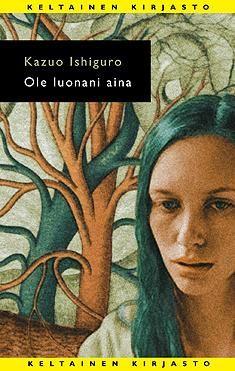 Tammi - Ole luonani aina by Ishiguro Roman, Mona Lisa, Sci Fi, Artwork, Books, Movie Posters, Movies, Work Of Art, Libros
