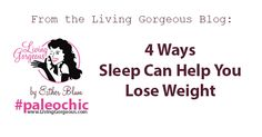 4 Ways Sleep Can Help You Lose Weight - Living Gorgeous!