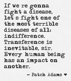 Patch adams quotes about being a dr