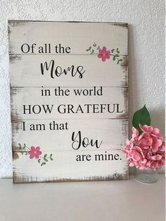 Of all the Moms Im grateful hand-painted wood sign home decor best mom gift for mom mothers day birthday mom grateful for mom gift Mothers Day Signs, Mothers Day Decor, Signs For Mom, Diy Mothers Day Gifts, Mother Gifts, Mothers Day Presents, Mothers Day Ideas, Presents For Grandma, Great Grandma Gifts