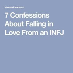 7 Confessions About Falling in Love From an INFJ