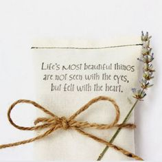 """""""Life's most beautiful things are not seen with the eyes, but felt with the heart."""" (Etsy)"""