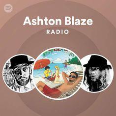 Ashton Blaze Radio | Spotify Playlist Spotify Playlist, Bad Boys, Acting, Blues, Singer, Music, Musica, Musik, Singers