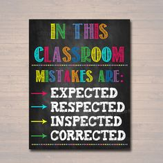 classroom decor MISTAKES ARE: -expected -respected -inspected -corrected A great poster to hang in a classroom, school guidance counselor office, school social worker office, child the Classroom Bulletin Boards, Classroom Setup, Classroom Design, Music Classroom, Science Classroom, Future Classroom, Classroom Organization, Classroom Door Decorations, Math Classroom Decorations