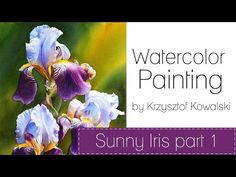 Watercolor painting - Sunny Iris Part 1 - YouTube